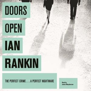 Doors Open (lydbok) av Ian Rankin