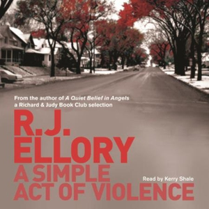A Simple Act of Violence (lydbok) av R.J. Ell