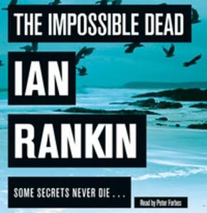 The Impossible Dead (lydbok) av Ian Rankin