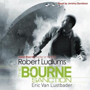 Robert Ludlum's The Bourne Sanction (lydbok)