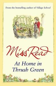 At Home in Thrush Green (ebok) av Miss Read