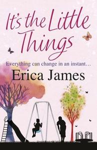 It's The Little Things (ebok) av Erica James