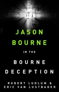 Robert Ludlum's The Bourne Deception (ebok) a