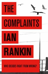 The Complaints (ebok) av Ian Rankin