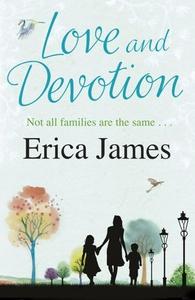 Love and Devotion (ebok) av Erica James