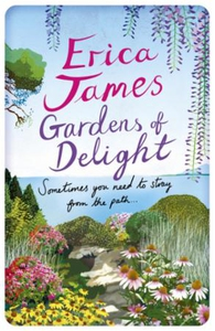 Gardens Of Delight (ebok) av Erica James