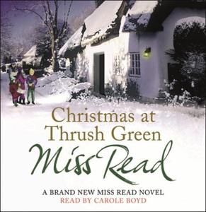 Christmas at Thrush Green (lydbok) av Miss Re