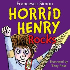 Horrid Henry Rocks (lydbok) av Francesca Simo