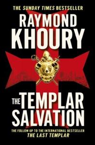 The Templar Salvation (ebok) av Raymond Khour