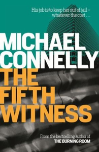 The Fifth Witness (ebok) av Michael Connelly