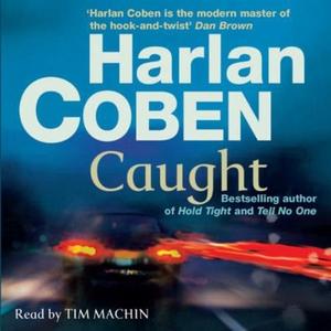 Caught (lydbok) av Harlan Coben, Ukjent