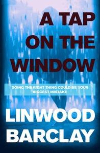 A Tap on the Window (ebok) av Linwood Barclay