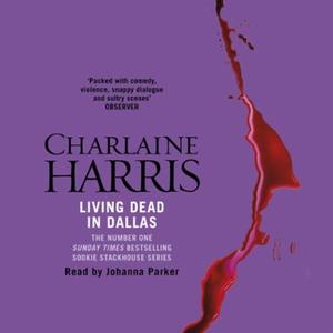 Living Dead In Dallas (lydbok) av Charlaine H