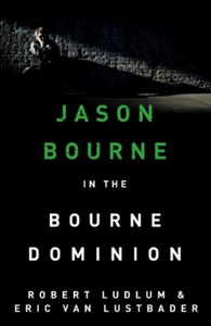 Robert Ludlum's The Bourne Dominion (ebok) av