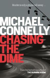 Chasing The Dime (ebok) av Michael Connelly