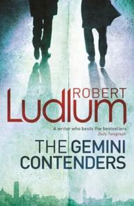 The Gemini Contenders (ebok) av Robert Ludlum