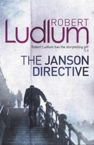 The Janson Directive (ebok) av Robert Ludlum