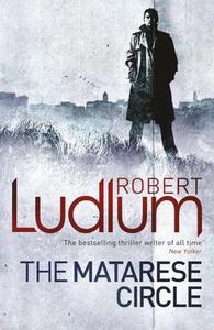 The Matarese Circle (ebok) av Robert Ludlum