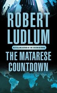 The Matarese Countdown (ebok) av Robert Ludlu