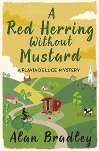 A Red Herring Without Mustard (ebok) av Alan