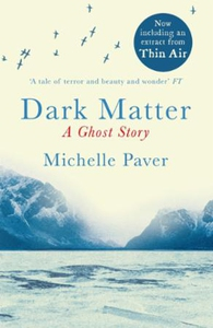 Dark Matter (ebok) av Michelle Paver