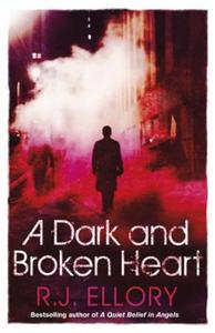 A Dark and Broken Heart (ebok) av R.J. Ellory
