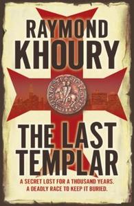 The Last Templar (ebok) av Raymond Khoury