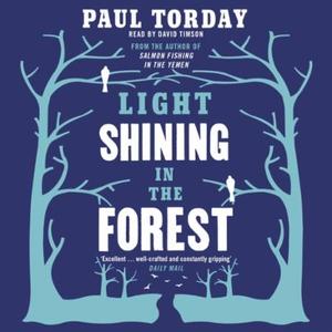 Light Shining in the Forest (lydbok) av Paul