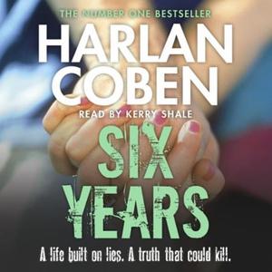 Six Years (lydbok) av Harlan Coben, Ukjent