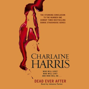 Dead Ever After (lydbok) av Charlaine Harris,