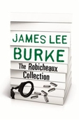 JAMES LEE BURKE - THE ROBICHEAUX COLLECTION