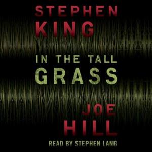 In the Tall Grass (lydbok) av Joe Hill, Ukjen