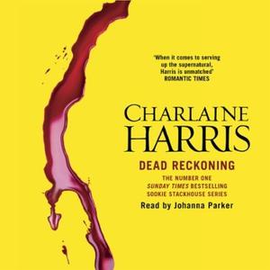 Dead Reckoning (lydbok) av Charlaine Harris,