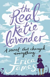 The real katie lavender (ebok) av Erica James