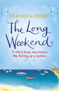 The long weekend (ebok) av Veronica Henry