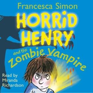 Horrid Henry and the Zombie Vampire (lydbok)