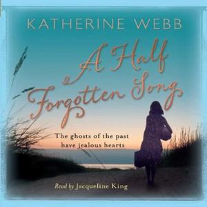 A Half Forgotten Song (lydbok) av Katherine W