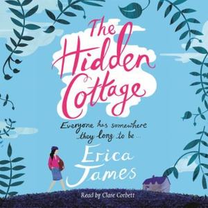The Hidden Cottage (lydbok) av Erica James