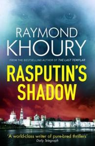 Rasputin's shadow (ebok) av Raymond Khoury