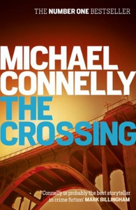 The Crossing (ebok) av Michael Connelly