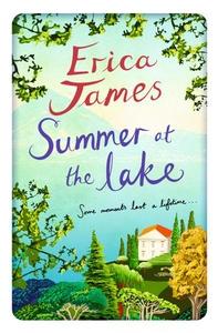 Summer at the lake (ebok) av Erica James