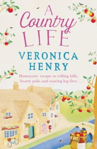 A Country Life (ebok) av Veronica Henry
