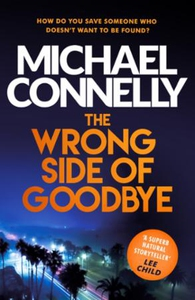 The Wrong Side of Goodbye (ebok) av Michael C