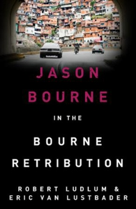 Robert Ludlum's The Bourne Retribution (ebok)