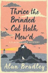 Thrice the Brinded Cat Hath Mew'd (ebok) av A