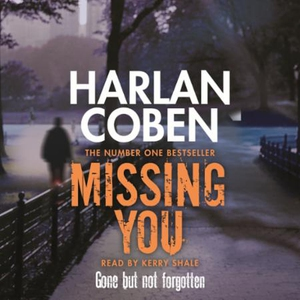 Missing You (lydbok) av Harlan Coben, Ukjent