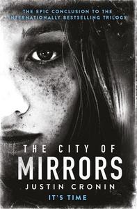 The city of mirrors (ebok) av Justin Cronin