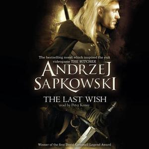 The Last Wish (lydbok) av Andrzej Sapkowski,