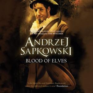 Blood of Elves (lydbok) av Andrzej Sapkowski,