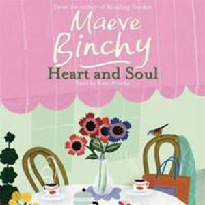 Heart and Soul (lydbok) av Maeve Binchy